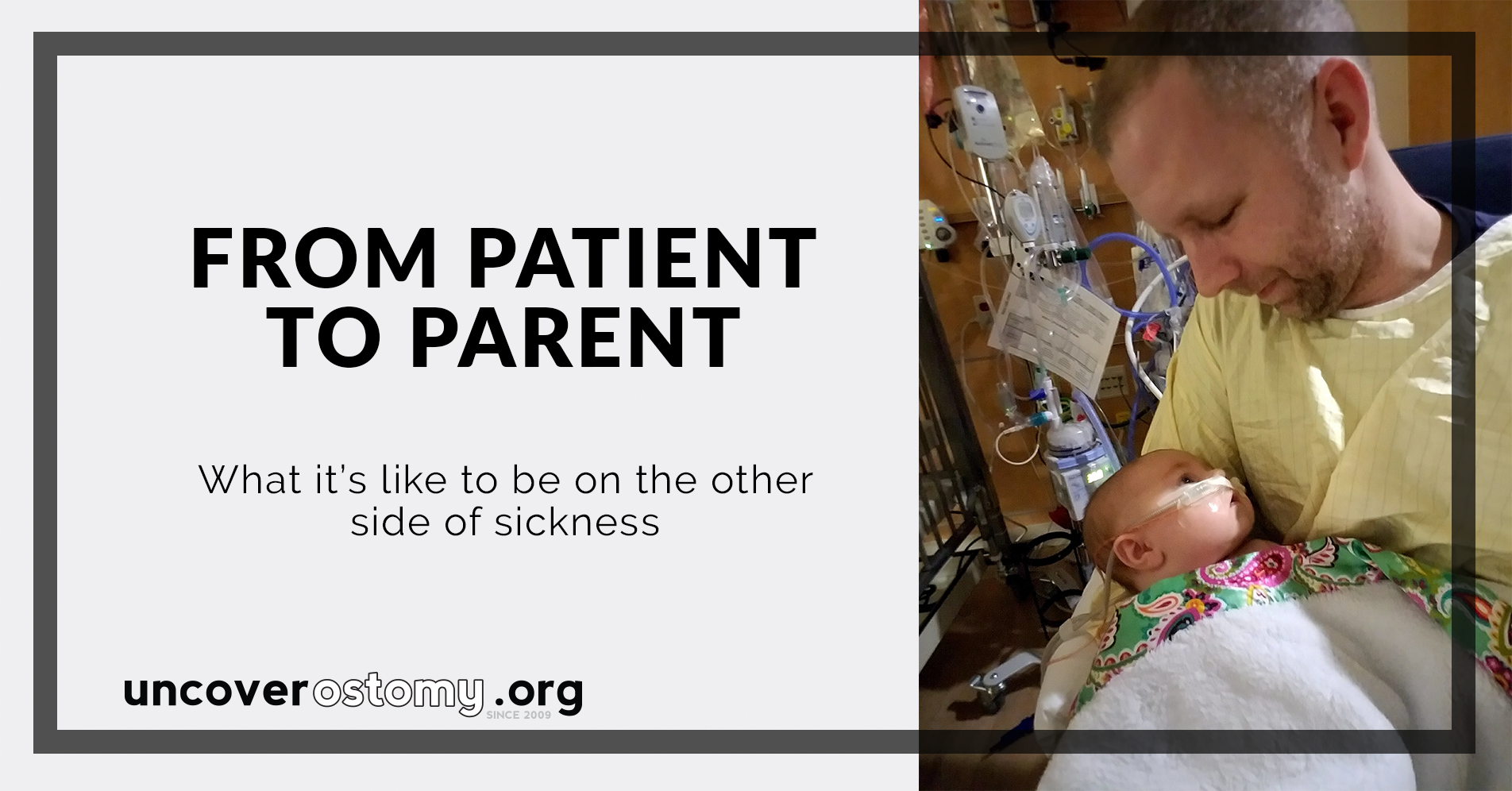 uncover-ostomy-from-patient-to-parent